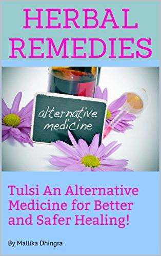 Free: Herbal Remedies, Tulasi