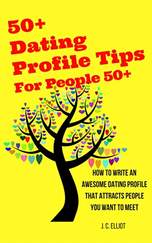 50+ Online Dating Profile Tips for People 50+