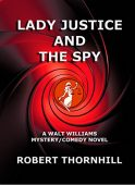 Free: Lady Justice and the Spy