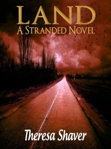 Free: Land, A Stranded Novel