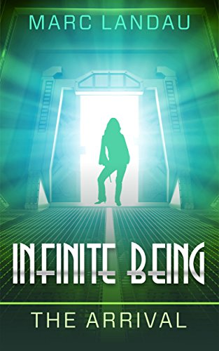 Infinite Being, The Arrival
