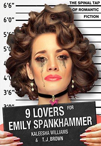 Free: 9 Lovers for Emily Spankhammer