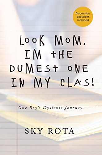 Look Mom, I'm the Dumest One in My Clas!