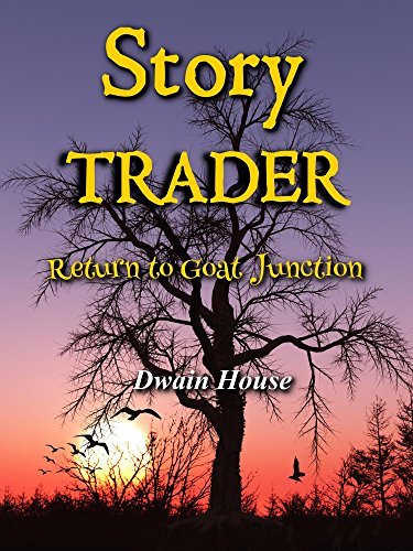 Story Trader: Return to Goat Junction (Post Apocalyptic Fiction)