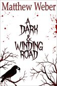 Free: A Dark & Winding Road