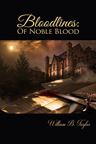 Bloodlines, Of Noble Blood