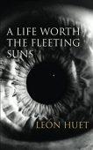 Free: A Life Worth the Fleeting Suns