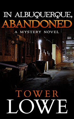 Free: In Albuquerque, Abandoned (Mystery)