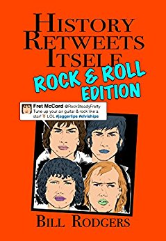 History Retweets Itself: ROCK & ROLL EDITION