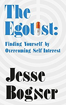 The Egotist, Finding Yourself by Overcoming Self-Interest