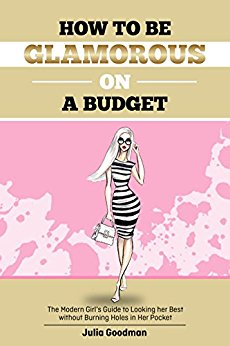 How to be Glamorous on a Budget