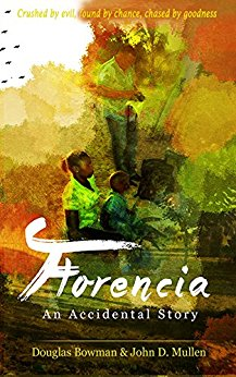 Free: Florencia, An Accidental Story