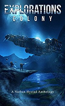 Explorations: Colony