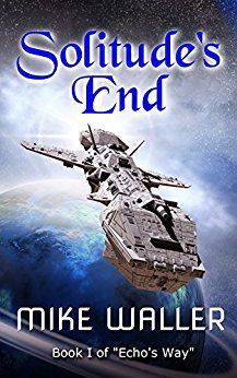 Free: Solitude's End – Book 1 of 'Echo's Way'