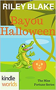 The Miss Fortune Series: Bayou Halloween