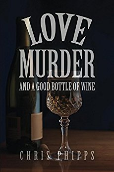 Free: Love, Murder, and a Good Bottle of Wine