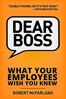 Free: Dear Boss: What Your Employees Wish You Knew