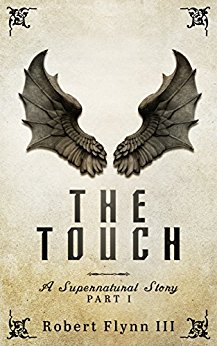 The Touch – A Supernatural Story – Part I