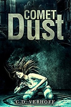Free: Comet Dust: An Apocalyptic Chiller Based On Real Prophecy