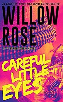 Careful Little Eyes (7th Street Crew Book 4)