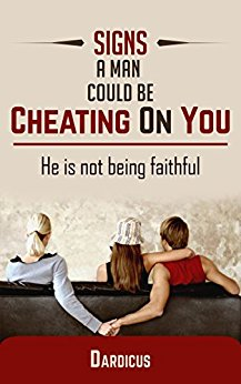 Signs A Man Could Be Cheating: He is Not Being Faithful