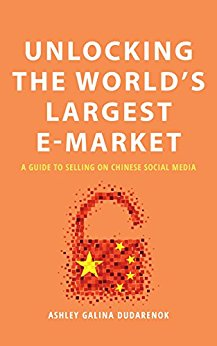 Unlocking the World's Largest E-market: A Guide to Selling in Chinese Social Media