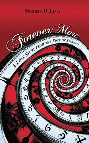 Free: Forever More: A Love Story from the Edge of Eternity