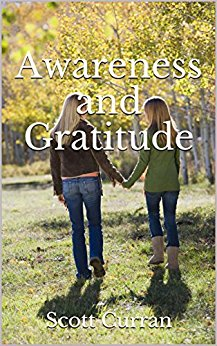 Free: Awareness and Gratitude