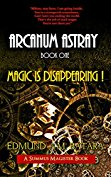 Arcanum Astray: Book One