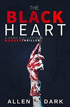 Free: The Black Heart: A Dark Disturbing Cannibalistic Murder Thriller