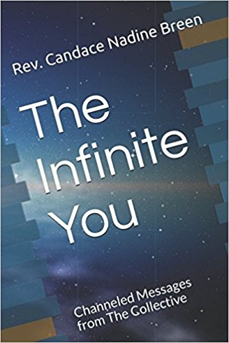 The Infinite You: Channeled Messages from The Collective