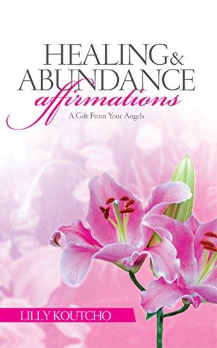 Free: Healing and Abundance Affirmations