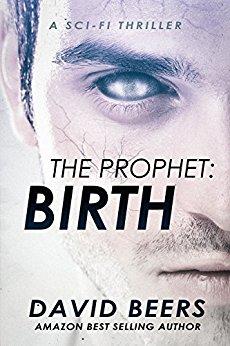 The Prophet: Birth