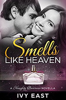 Smells Like Heaven (Naughty Business Novellas Book 1)