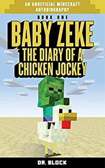 Free: Baby Zeke: The Diary of a Chicken Jockey