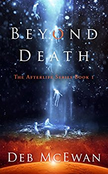 Free: Beyond Death (The Afterlife Series Book 1)