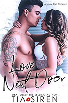 Love Next Door: A Single Dad Romance