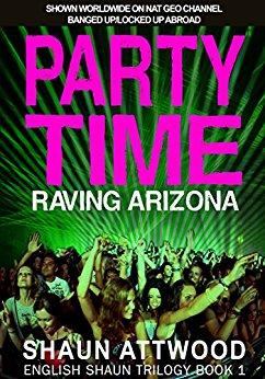 Free: Party Time: Raving Arizona