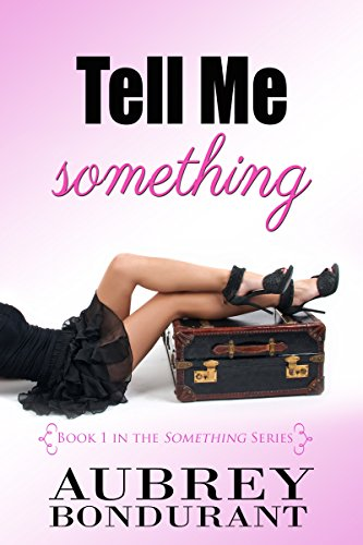 Free: Tell Me Something