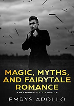 Magic, Myths, and Fairytale Romance: A Gay Romance Book Bundle