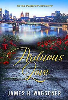 Arduous Love (Second Chance Romance)