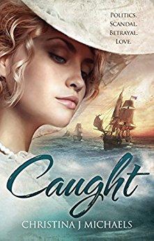 Caught: A Historical Romance