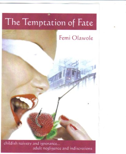The Temptation of Fate