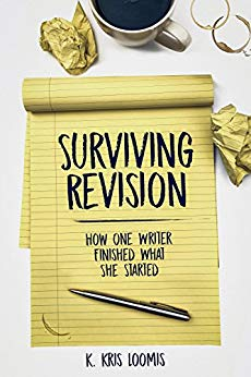 Free: Surviving Revision: How One Writer Finished What She Started
