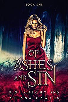 Of Ashes And Sin: A Reverse Harem Paranormal Romance (Fire Trails Book 1)