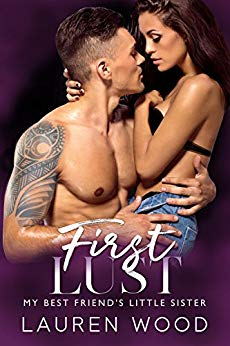 First Lust: My Best Friend's Little Sister Romance