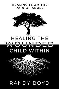 Free: Healing The Wounded Child Within