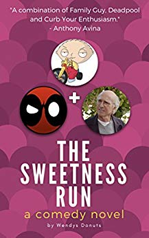 The Sweetness Run (A Comedy Novel)