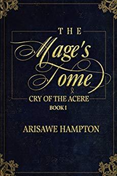 The Mage's Tome: Cry of the Acere Duology: Book I