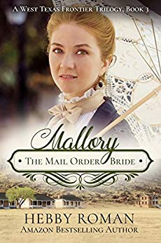 Mallory: The Mail Order Bride